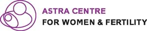 Astra Centre for Women & Fertility